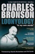 Loonyology: in My Own Words