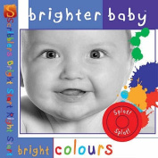 Bright Colours (Brighter Baby)