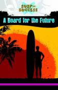 A Board for the Future