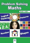 Problem Solving Maths: Bk. 1