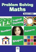 Problem Solving Maths: Bk. 2