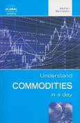 Commodities in a Day