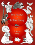 The Fables of John Gay, Volume One