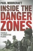 Inside the Danger Zones