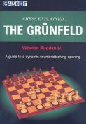 Chess Explained: The Grunfeld