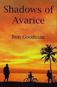 Shadows of Avarice
