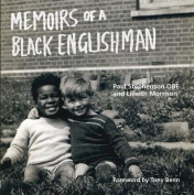 Memoirs of a Black Englishman