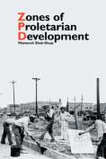 Zones of Proletarian Development