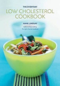 The Everyday Low-Cholesterol Cookbook