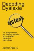 Decoding Dyslexia