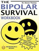 The Bipolar Survival Workbook