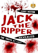 Jack the Ripper Revealed