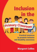 Inclusion in the Primary Classroom