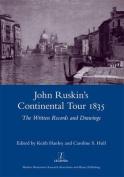 John Ruskin's Continental Tour, 1835