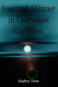 Foss and Skinner in Clearwater City Blues