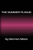 The Summer Plague
