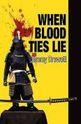 When Blood Ties Lie