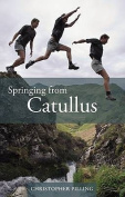 Springing from Catullus