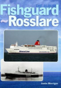 Fishguard-Rosslare: The Album