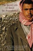 The Secret Life of Saeed the Pessoptimist
