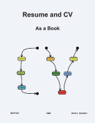 Resume and CV: As a Book