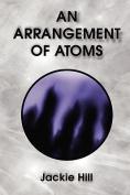 An Arrangement of Atoms
