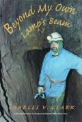 Beyond My Own Lamp's Beam