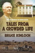 Tales from a Crowded Life