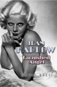 Jean Harlow: Tarnished Angel