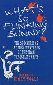 What's So Flinking Bunny