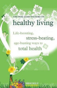 """The """"Feel Good Factory"""" on Healthy Living"""