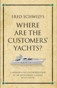 Fred Schwed's Where are the Customer's Yachts?
