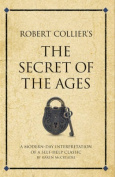 """Robert Collier's """"The Secret of the Ages"""""""