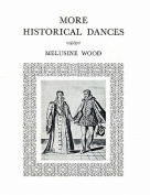 More Historical Dances