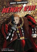 Henry VIII (Manga Shakespeare)
