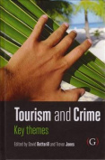 Tourism and Crime: Key Themes