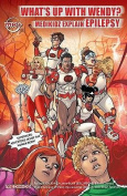 What's Up with Wendy? Medikidz Explain Epilepsy