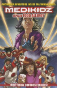 What's Up with Paulina? Medikidz Explain Food Allergy