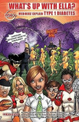 What's Up with Ella? Medikidz Explain Type 1 Diabetes