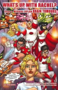What's Up with Rachel? Medikidz Explain Brain Tumours