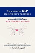 The Essential NLP Practitioner's Handbook