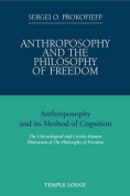 Anthroposophy and the Philosophy of Freedom
