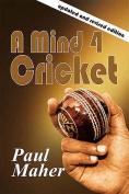 A Mind 4 Cricket