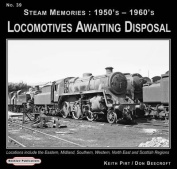 Steam Memories 1950's-1960's Locomotives Awaiting Disposal