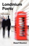 Londinium Poeta; Verses from the Inner City 1980-2000