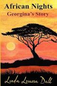 African Nights; Georgina's Story