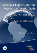 Managed Exports and the Recovery of World Trade