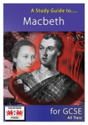 A Study Guide to Macbeth for GCSE