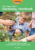 The Early Years Gardening Handbook