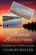 Waipori Reflections